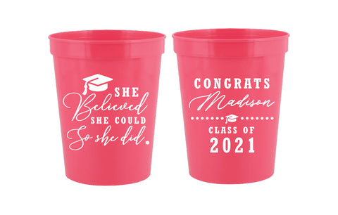 She believed she could so she did- graduation cups