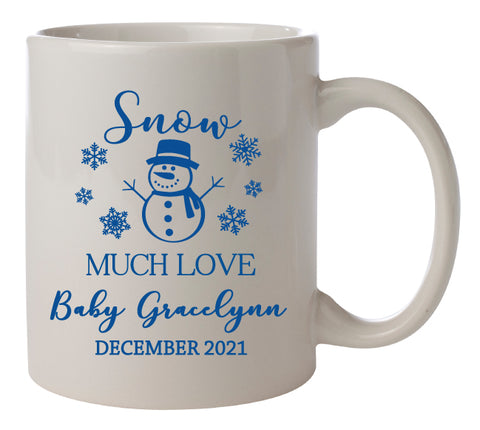 Snow much love- baby shower mugs
