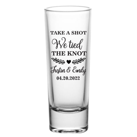 Take a shot we tied the knot- Tall
