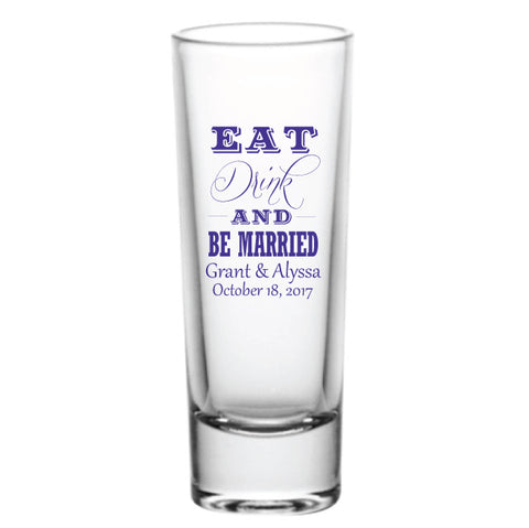 Eat drink be married shot glasses- Tall