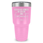 God Gave Women Intuition And Femininity Tumbler