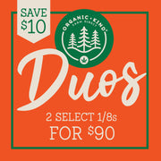 **Save $10** Organic Kind Duos -- 2 1/8s Combo in Select Strains