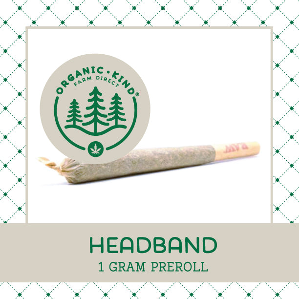 Headband - Full Gram Single Origin Preroll