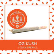 OG Kush - Full Gram Single Origin Preroll