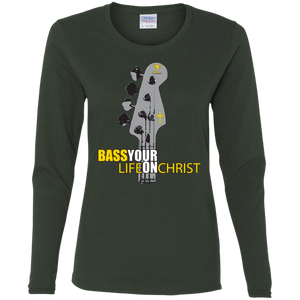 BASS YOUR LIFE ON CHRIST Ladies' Cotton LS T-Shirt - Lathon Bass Wear