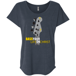 BASS YOUR LIFE ON CHRIST Ladies' Triblend Dolman Sleeve - Lathon Bass Wear