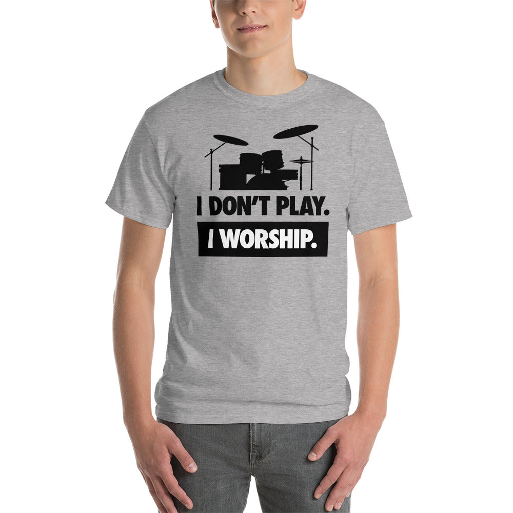 I WORSHIP = DRUMS Short Sleeve T-Shirt
