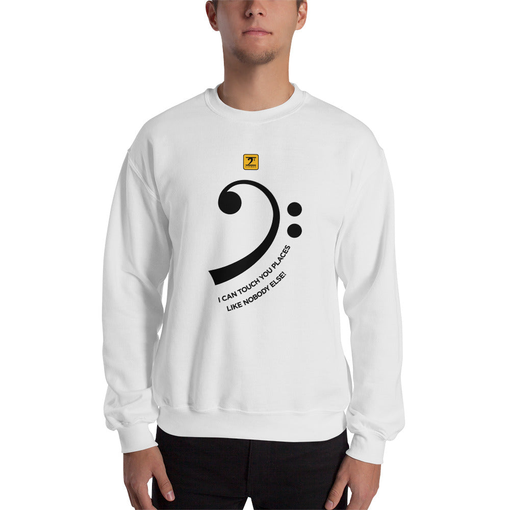 I CAN TOUCH YOU PLACES Sweatshirt - Lathon Bass Wear