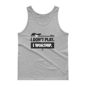I DON'T PLAY I WORSHIP Tank top - Lathon Bass Wear