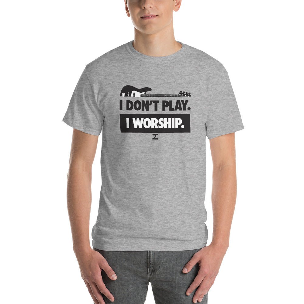 I DON'T PLAY I WORSHIP Short-Sleeve T-Shirt - Lathon Bass Wear