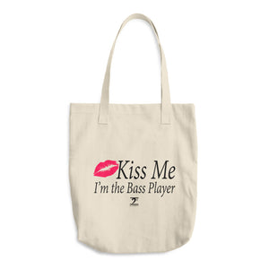 KISS ME I'M THE BASS PLAYER Cotton Tote Bag