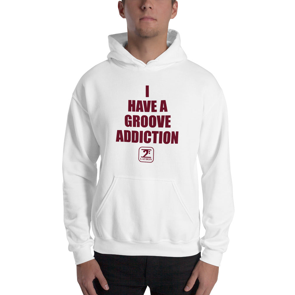 I HAVE A GROOVE ADDICTION - MAROON Hooded - Lathon Bass Wear