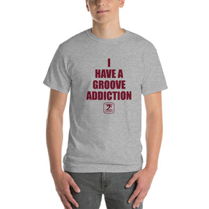 I HAVE GROOVE ADDICTION - MAROON Short-Sleeve T-Shirt - Lathon Bass Wear