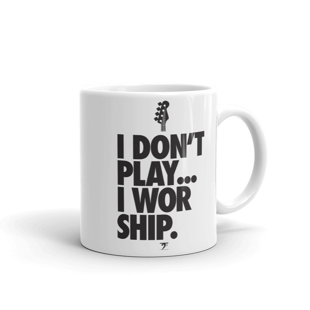 I DON'T PRAY I WORSHIP 3 Mug - Lathon Bass Wear