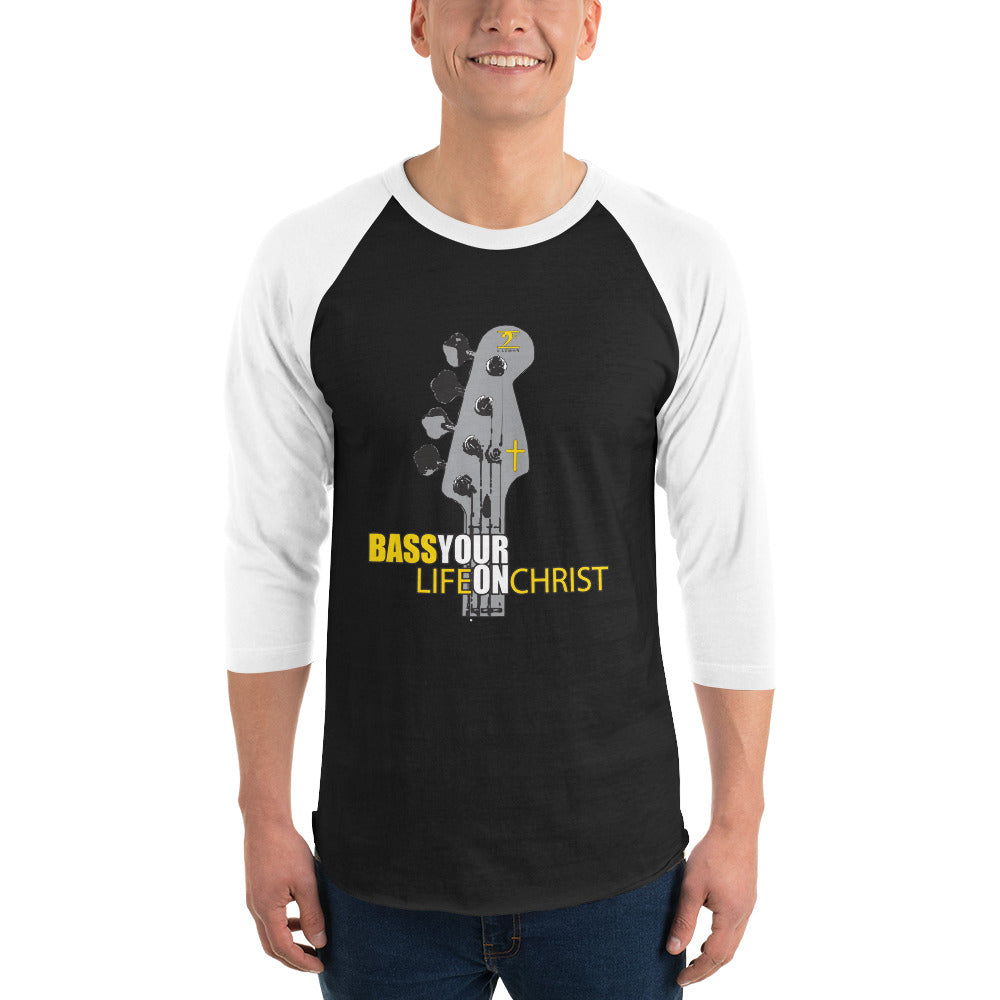 BASS YOUR LIFE ON CHRIST 3/4 sleeve raglan shirt - Lathon Bass Wear