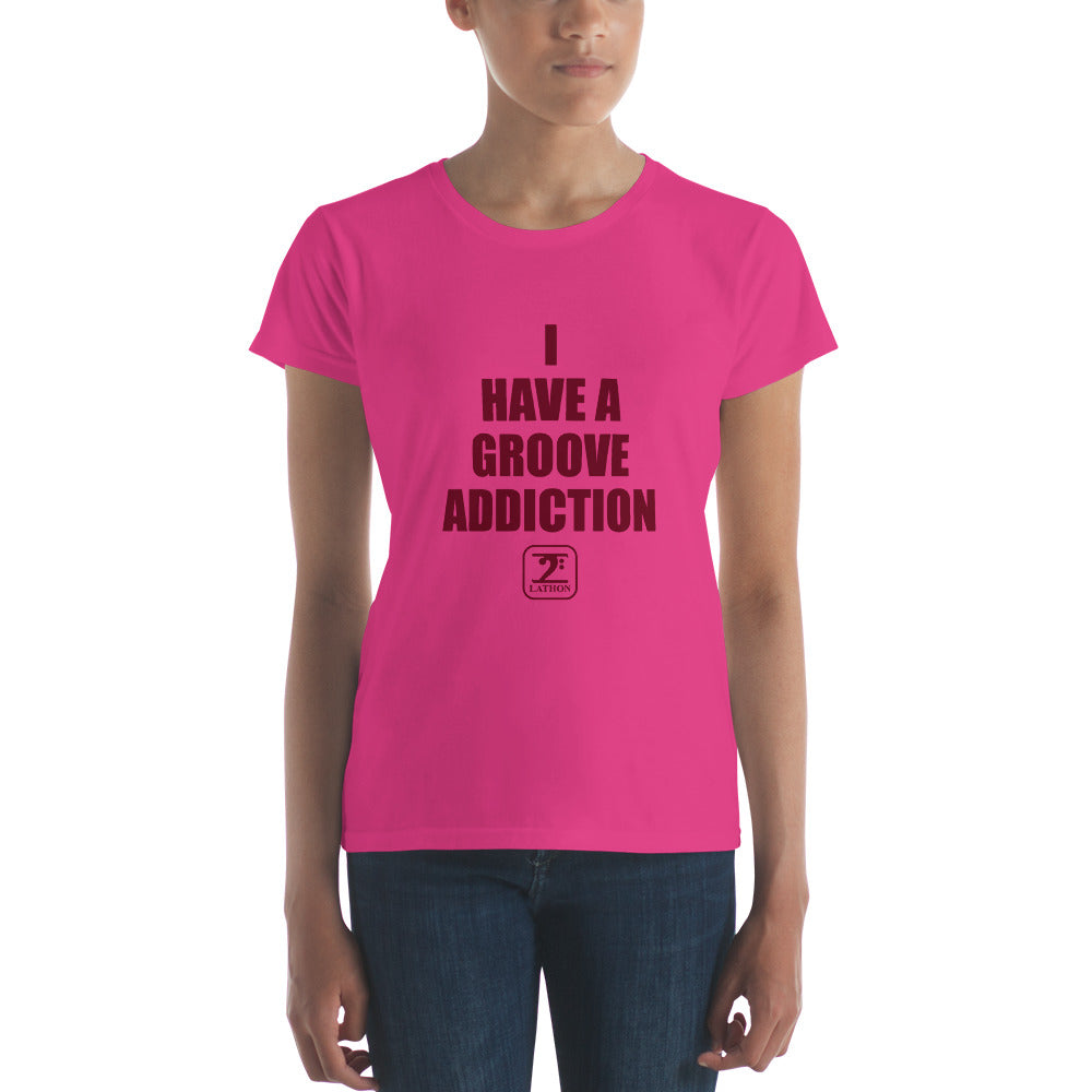 I HAVE GROOVE ADDICTION - MAROON Women's short sleeve t-shirt - Lathon Bass Wear