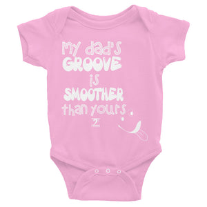 MY DAD'S GROOVE Infant Bodysuit - Lathon Bass Wear