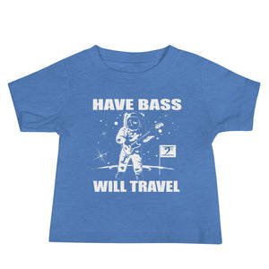 HAVE BASS WILL TRAVEL Baby Jersey Short Sleeve Tee - Lathon Bass Wear