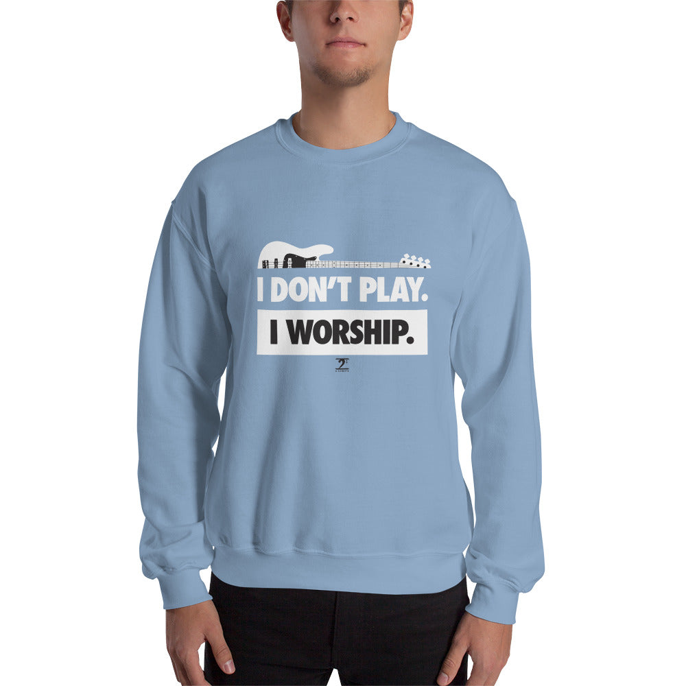 I DON'T PLAY I WORSHIP - IN WHITE- Sweatshirt - Lathon Bass Wear