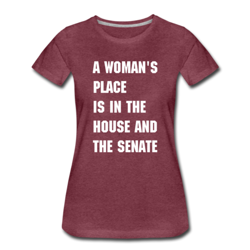 A Woman's Place Is In The House And Senate Unisex Tee Political Mens