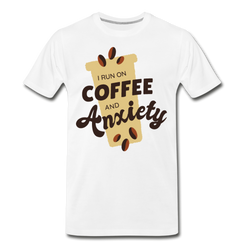 Coffee and Anxiety T-shirt Men's Premium Funny Graphic Tee