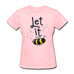 Let It Bee Tee Graphic Funny Women's T-Shirt