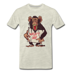 Monkey Wasn't Me T-shirt Men's Premium Funny Graphic Tee