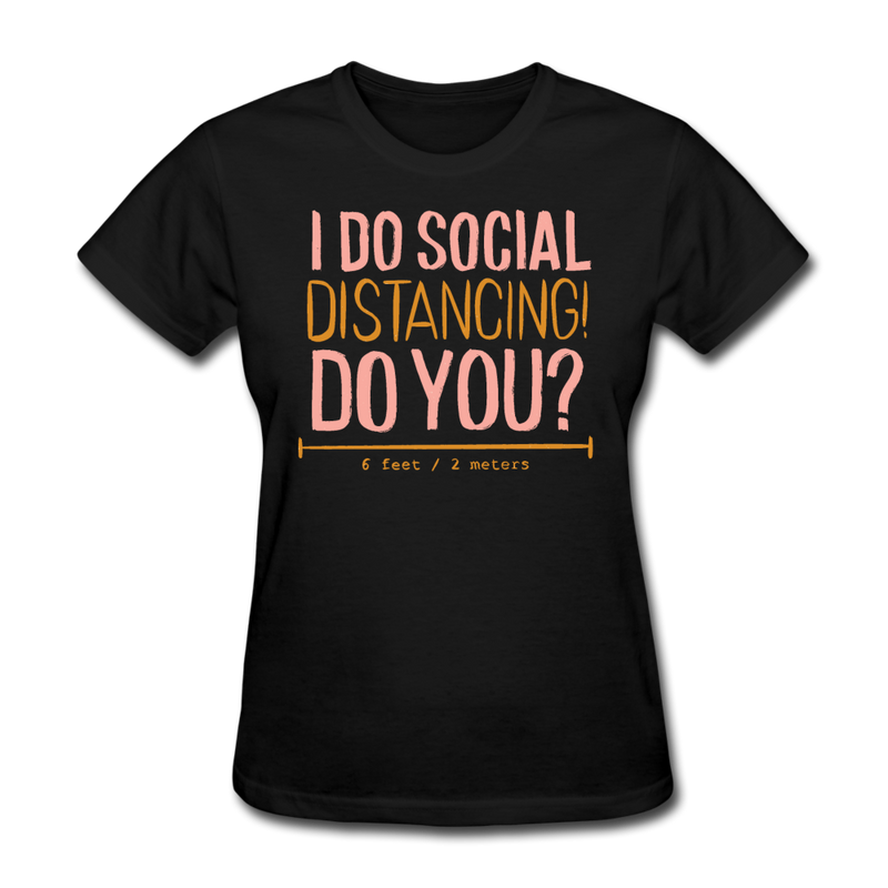 Social Distancing T-shirt Women's Funny Graphic Tee