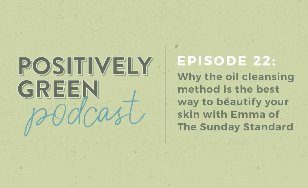 Emma on The Positively Green Podcast