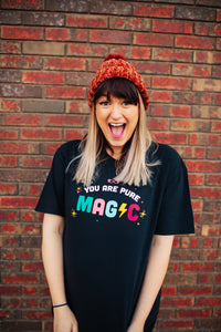 YOU ARE PURE MAGIC RJ EXCLUSIVE TEE