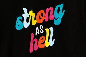 Strong As Hell Exclusive Tee