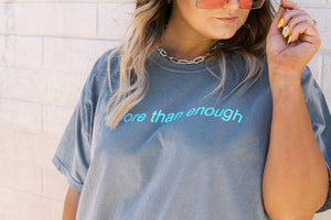 More Than Enough Exclusive Tee