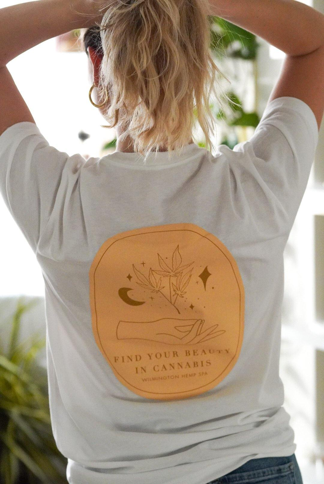 Find Your Beauty In Cannabis T-Shirt - Wilmington Hemp Spa