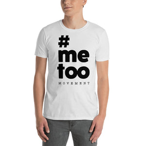 053025efb4f Me Too Movement Short-Sleeve Unisex T-Shirt – AZ Apparel Company