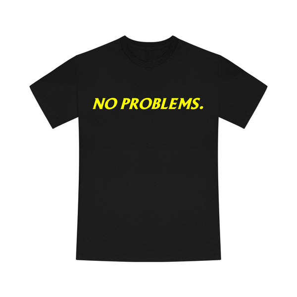 "T-shirt ""NO PROBLEMS."" Noir"