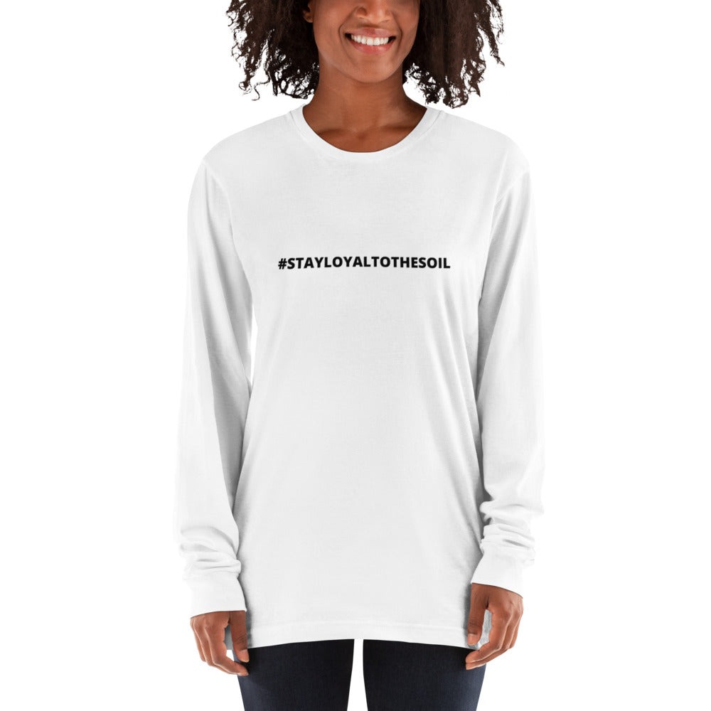 L.T.S #STAY LOYAL TO THE SOIL LONG SLEEVE UNISEX T-SHIRT - White