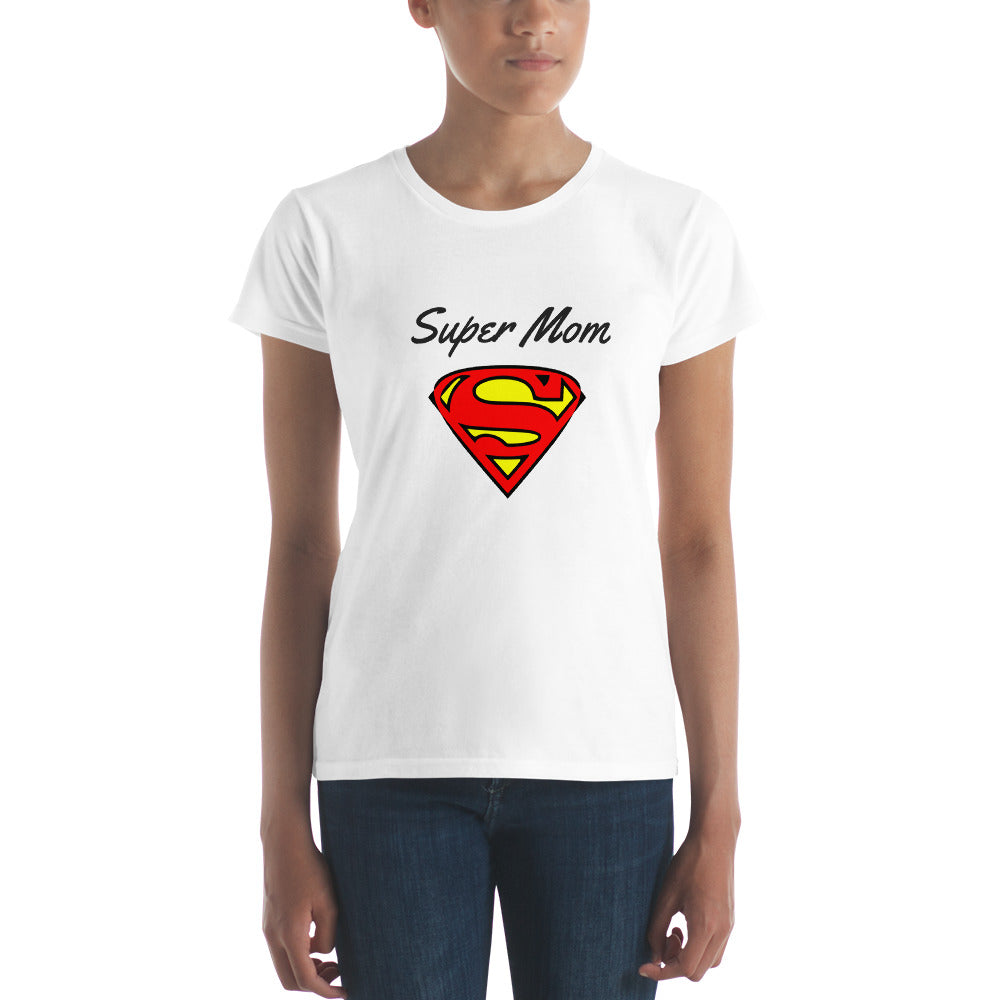 Super Mom - Women T-Shirt [S - 2XL]