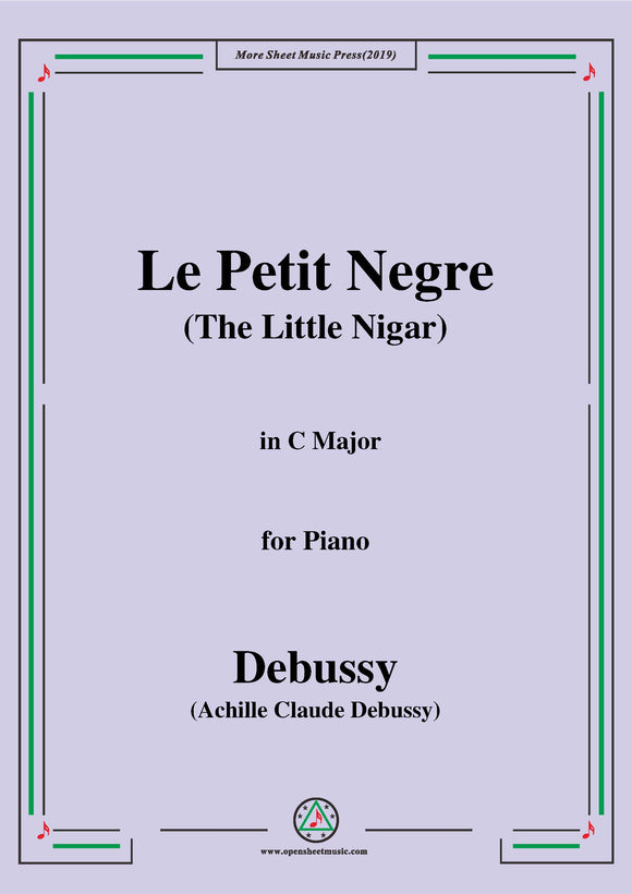 Debussy-Le Petit Negre(The Little Nigar),in C Major,for Piano