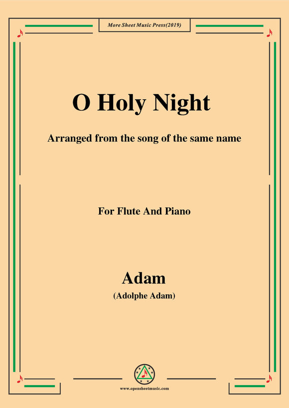 Adam-O Holy night cantique de noel,for Flute and Piano