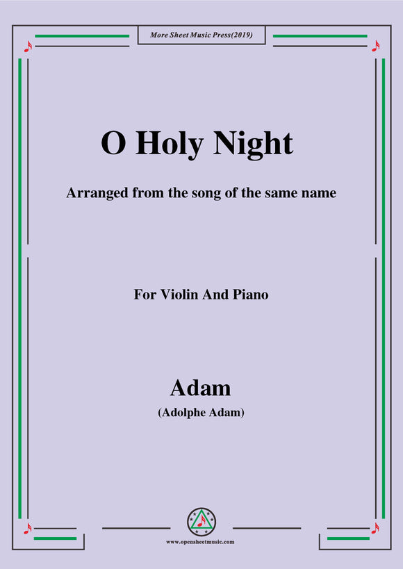 Adam-O Holy night cantique de noel,for Violin and Piano