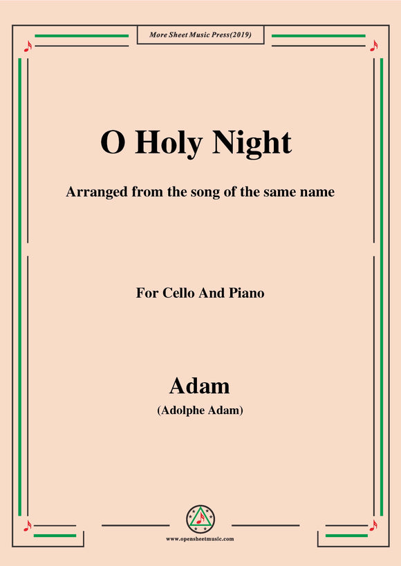 Adam-O Holy night cantique de noel,for Cello and Piano
