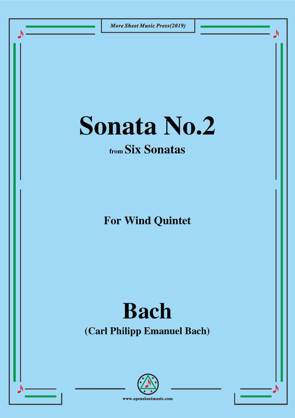 Bach,C.P.E.-Sonata No.2,from 'Six Sonatas',for Wind Quintet