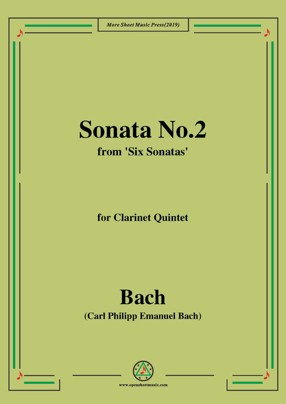 Bach,C.P.E.-Sonata No.2,from 'Six Sonatas',for Clarinet Quintet