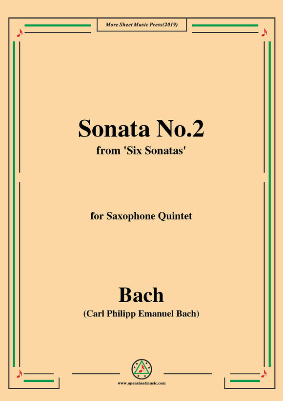 Bach,C.P.E.-Sonata No.2,from 'Six Sonatas',for Saxophone Quintet