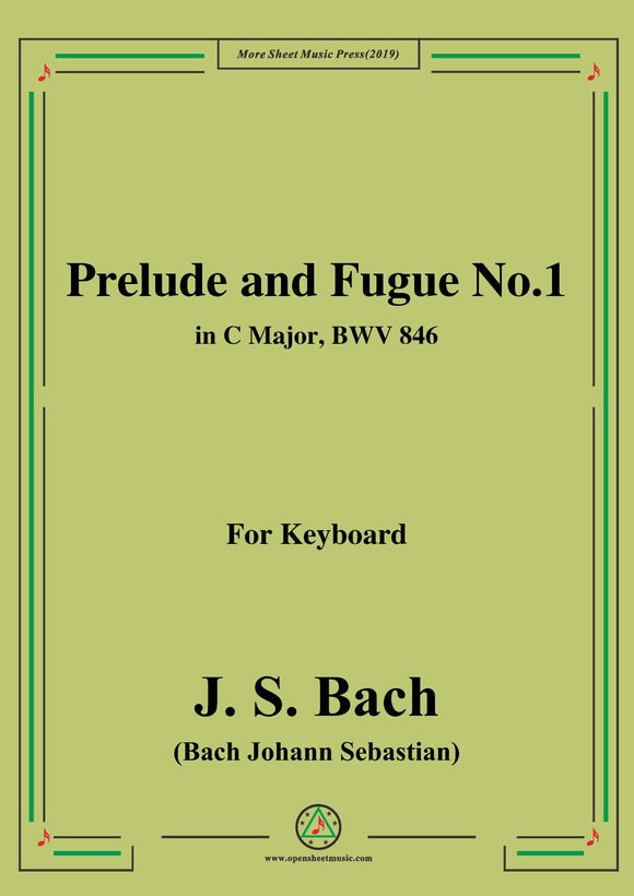 Bach,J.S.-Prelude and Fugue No.1,in C Major,from Das wohltemperierte Klavier I BWV 846