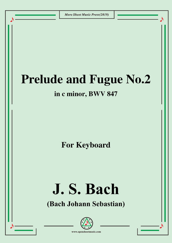Bach,J.S.-Prelude and Fugue No.2,in c minor,from Das wohltemperierte Klavier I BWV 847