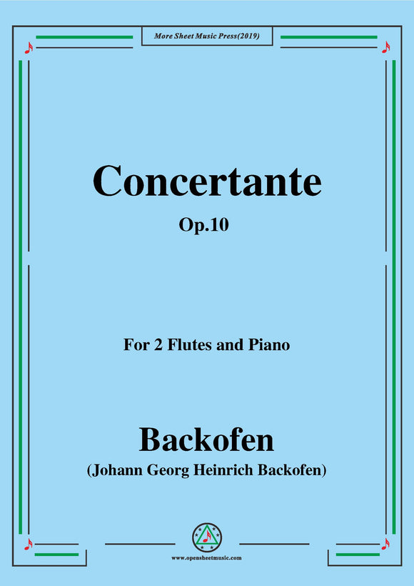 Backofen-Concertante,Op.10,for 2 Flutes and Piano