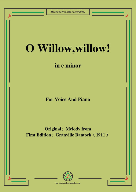 Bantock-Folksong,O Willow,willow