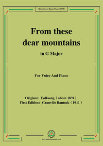 Bantock-Folksong,From these dear mountains(Von meinem Bergli)
