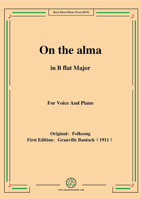 Bantock-Folksong,On the alma(Auf der Alma)
